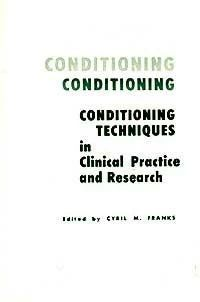 Conditioning Techniques in Clinical Practice and Research (букинист)