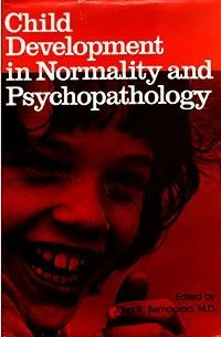 Child Development in Normality and Psychopathology (букинист)