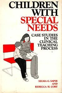 Children With Special Needs: Case Studies in the Clinical Teaching Process (букинист)