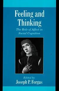 Feeling and Thinking. The Role of Affect in Social Cognition (букинист)